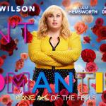 ISN'T IT ROMANTIC, la comédie de la Saint Valentin en retard sur Netflix [Actus S.V.O.D.]