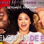 QUELQU'UN DE BIEN, une soirée déjantée avec Gina Rodriguez sur Netflix [Actus S.V.O.D.]
