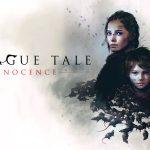 A PLAGUE TALE : INNOCENCE, un jeu d'action/aventure au temps de la peste [Actus Jeux Vidéo]