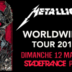METALLICA – STADE DE FRANCE, PARIS – 12 mai 2019 [Chronique Concert]