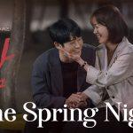 ONE SPRING NIGHT, une série romantique coréenne sur Netflix [Actus Séries TV]