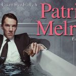 PATRICK MELROSE de David Nicholls [Critique Séries TV]