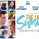 THE LAST SUMMER, la nouvelle teen romance de Netflix [Actus S.V.O.D.]