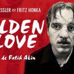 GOLDEN GLOVE, le serial killer Fritz Honka vu par Fatih Akin [Actus Ciné]
