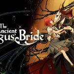 THE ANCIENT MAGUS BRIDE, la première saison en Blu-Ray et DVD [Actus Blu-Ray et DVD]