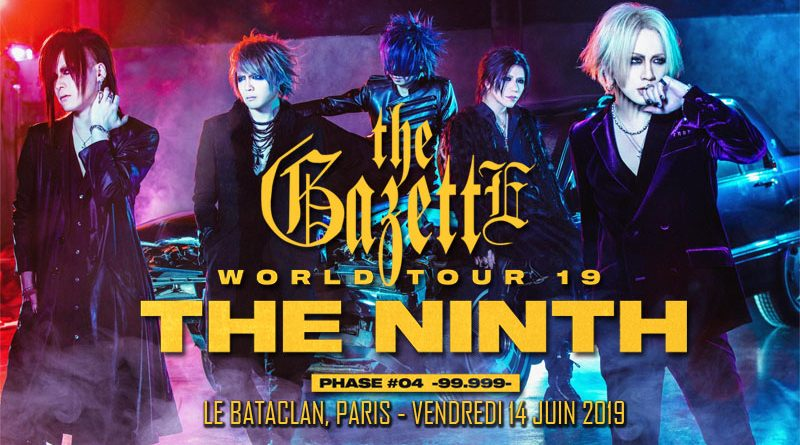 The Gazette - Le Bataclan - Paris - 14/06/2019