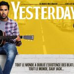 YESTERDAY de Danny Boyle [Critique Ciné]