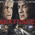 BACKTRACE, le nouveau direct to vidéo de Sylvester Stallone [Actus Blu-Ray et DVD]