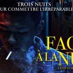 FACE À LA NUIT, Grand Prix des Festivals de Toronto et Beaune [Actus Ciné]