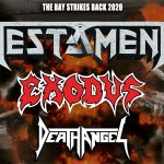 TESTAMENT, EXODUS et DEATH ANGEL, deux dates en France en 2020 [Actus Metal]