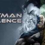 BATMAN : SILENCE, le nouveau dessin animé D.C. Comics [Actus Blu-Ray et DVD]