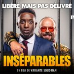 INSÉPARABLES, un buddy movie avec Ahmed Sylla et Alban Ivanov [Actus Ciné]