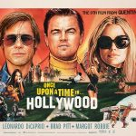 ONCE UPON A TIME IN… HOLLYWOOD de Quentin Tarantino [Critique Ciné]