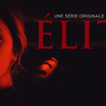 ÉLITE, la deuxième saison arrive sur Netflix [Actus Séries TV]