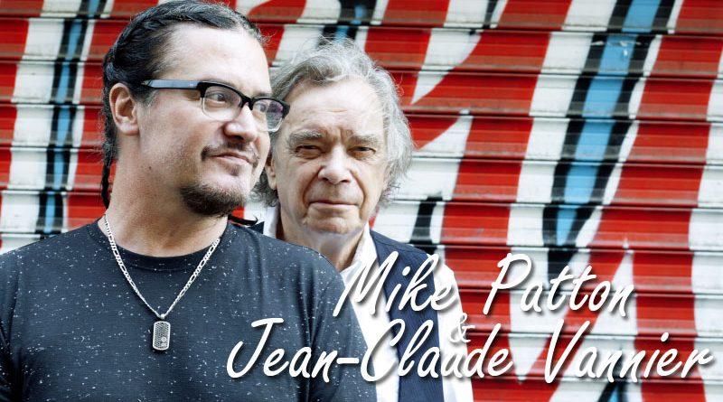 Mike Patton et Jean-Claude Vannier