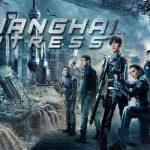 SHANGHAI FORTRESS, le nouveau film de science fiction chinois sur Netflix [Actus S.V.O.D.]