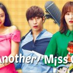 ANOTHER MISS OH, le drama coréen arrive sur Netflix [Actus Séries TV]