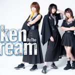 BROKEN BY THE SCREAM, deuxième album « Noisy Night Fever » [Actus J-Rock]