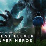RAISING DION, Comment Élever Un Super-Héros sur Netflix [Actus Séries TV]