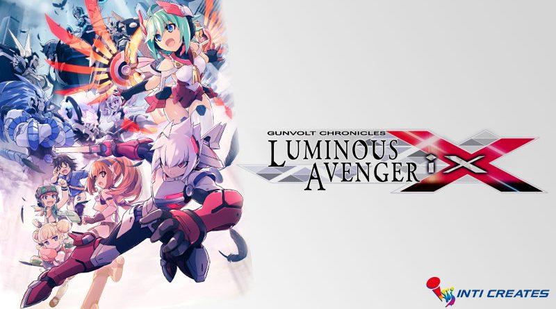 Gunvolt Chronicles : Luminous Avenger iX