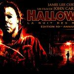 HALLOWEEN : LA NUIT DES MASQUES, le film culte de John Carpenter en 4K et édition Blu-Ray Collector pour le 40ème anniversaire [Actus Blu-Ray]