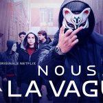 NOUS, LA VAGUE, une série basée sur le film La Vague sur Netflix [Actus Séries TV]