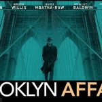 BROOKLYN AFFAIRS, le nouveau film de Edward Norton [Actus Ciné]