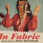 IN FABRIC, l'étrange nouveau film de Peter Strickland [Actus Ciné]
