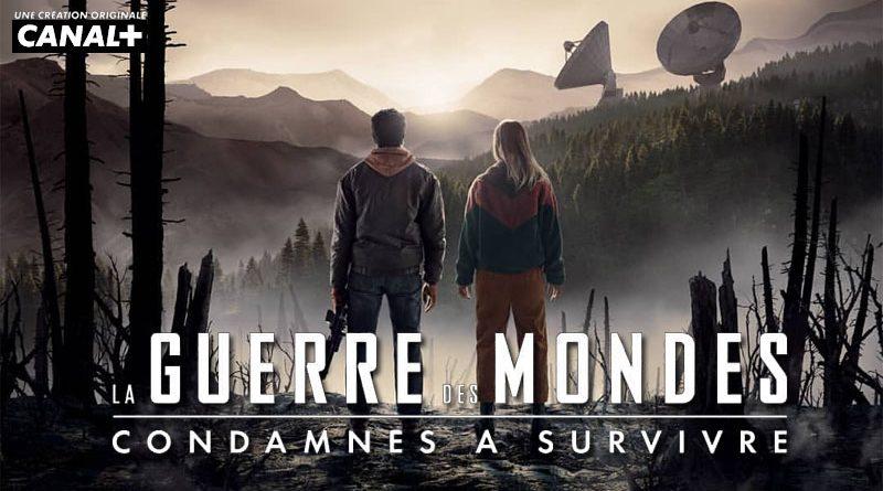 La Guerre Des Mondes-Canal+-Bannière