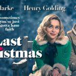 LAST CHRISTMAS, Emilia Clarke dans une comédie romantique pour Noël [Actus Ciné]