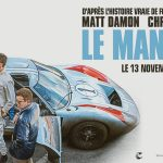 LE MANS 66 de James Mangold [Critique Ciné]