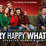 MERRY HAPPY WHATEVER, la série de Noël sur Netflix [Actus Séries TV]