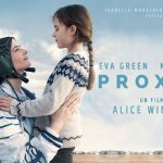 PROXIMA de Alice Winocour [Critique Ciné]