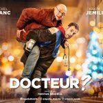 DOCTEUR ? de Tristan Séguéla [Critique Ciné]