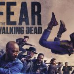 FEAR THE WALKING DEAD, la cinquième saison en Blu-Ray et DVD [Actus Blu-Ray et DVD]