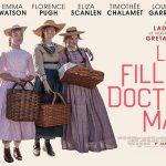 LES FILLES DU DOCTEUR MARCH, une nouvelle adaptation au cinéma [Actus Ciné]