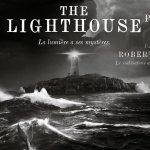THE LIGHTHOUSE de Robert Eggers [Critique Ciné]