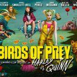 BIRDS OF PREY (ET LA FANTABULEUSE HISTOIRE D'HARLEY QUINN) de Cathy Yan [Critique Ciné]