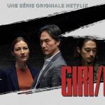 GIRI / HAJI, la nouvelle série des producteurs de Chernobyl sur Netflix [Actus Séries TV]