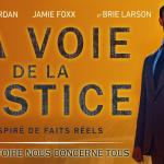 LA VOIE DE LA JUSTICE, le nouveau film de Destin Daniel Cretton [Actus Ciné]