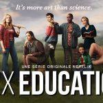 SEX EDUCATION, la deuxième saison enfin sur Netflix [Actus Séries TV]
