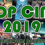 TOP CINÉ 2019, les meilleurs films de l'année