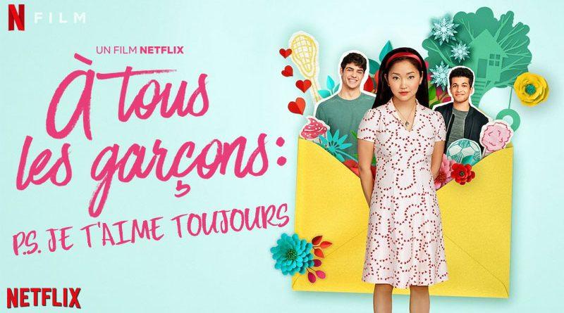 A Tous Les Garcons, PS : Je T'Aime Toujours