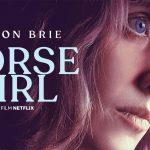 HORSE GIRL, le nouveau film d'Alison Brie sur Netflix [Actus S.V.O.D.]
