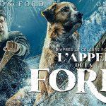 L'APPEL DE LA FORÊT, Harrison Ford rejoue les aventuriers [Actus Ciné]