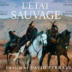 L'ETAT SAUVAGE, Western français et féministe [Actus Ciné]