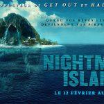 NIGHTMARE ISLAND de Jeff Wadlow [Critique Ciné]