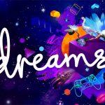 DREAMS sur Playstation 4 [Test Jeux  Vidéo]