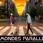 LES MONDES PARALLÈLES, le premier film d'animation de Yuhei Sakuragi au cinéma [Actus Ciné]