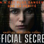 OFFICIAL SECRETS, Keira Knightley lanceuse d'alerte [Actus Blu-Ray et DVD]